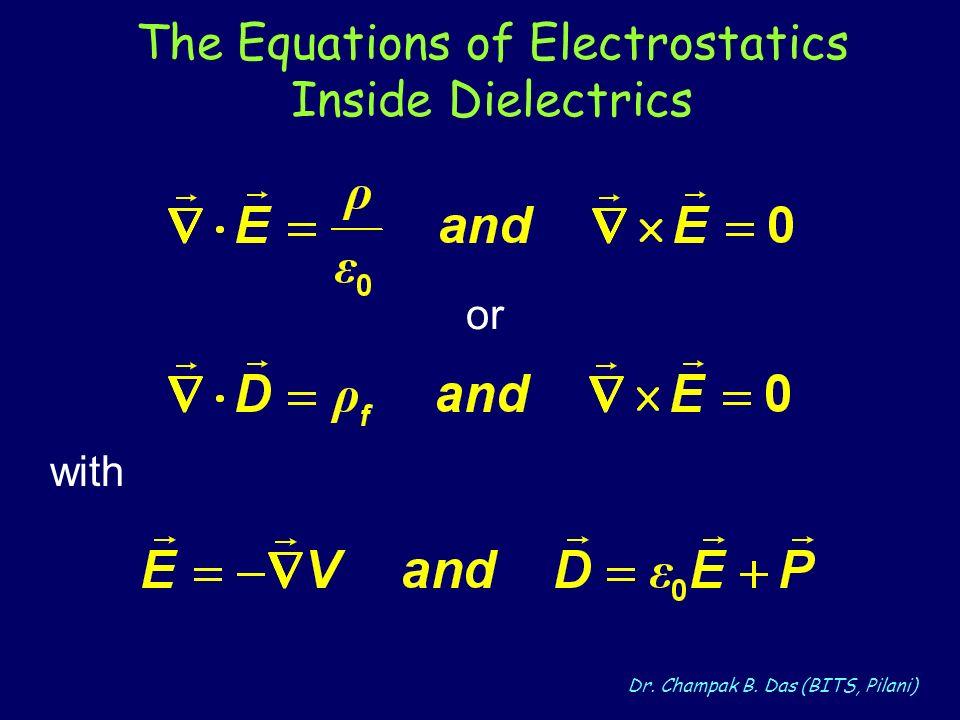 The Equations of Electrostatics Inside Dielectrics