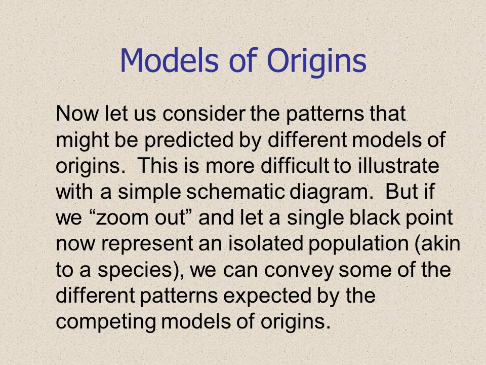 Models of Origins
