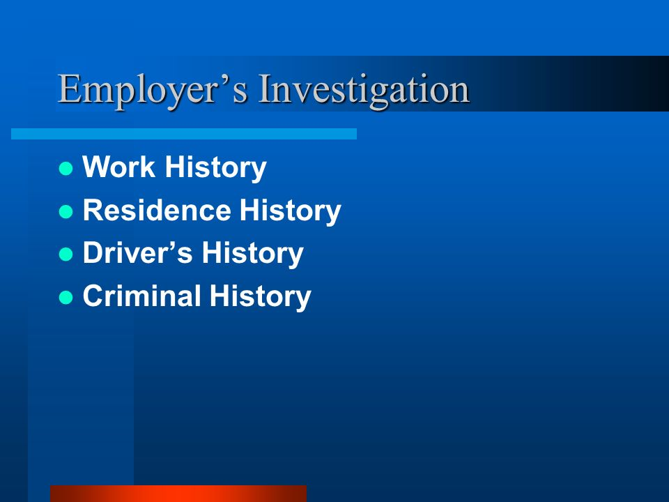 Employer's Investigation
