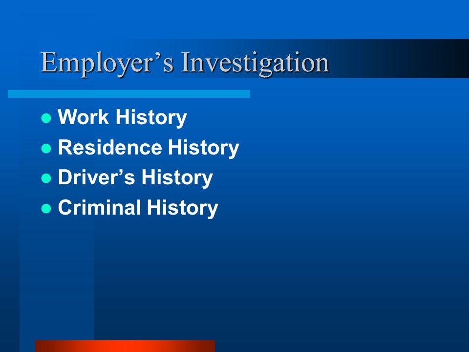 Employer's Investigation