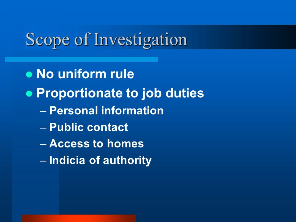 Scope of Investigation