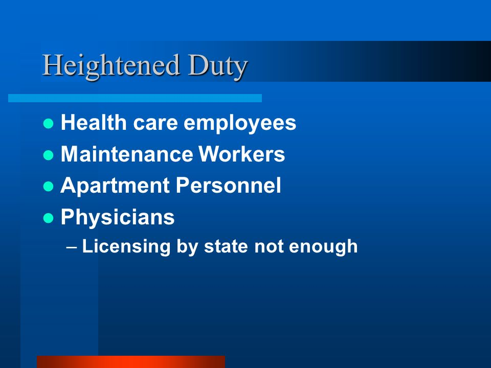 Heightened Duty Health care employees Maintenance Workers