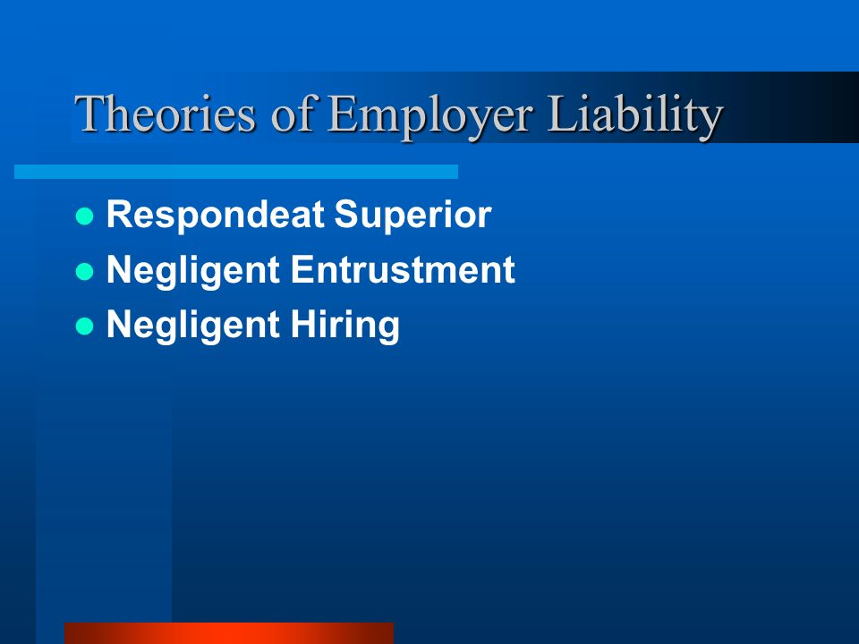 Theories of Employer Liability
