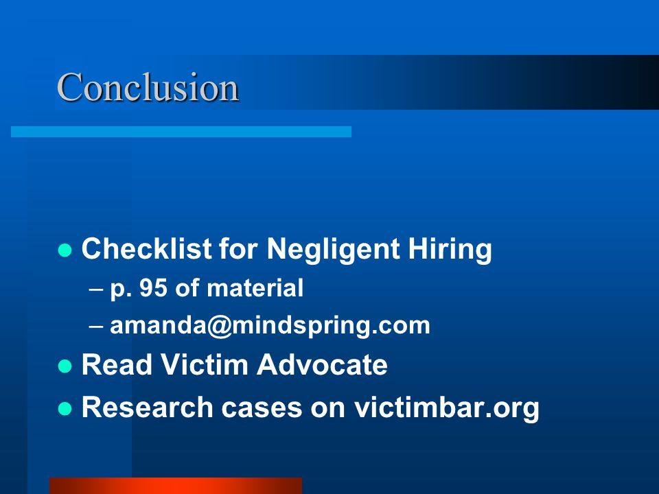 Conclusion Checklist for Negligent Hiring Read Victim Advocate