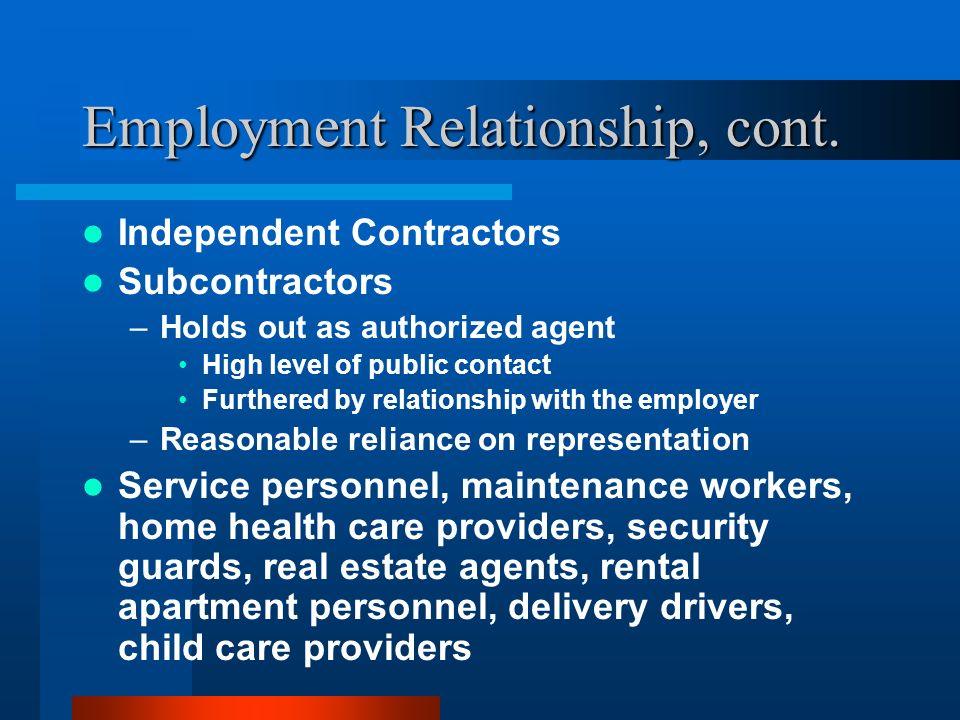 Employment Relationship, cont.