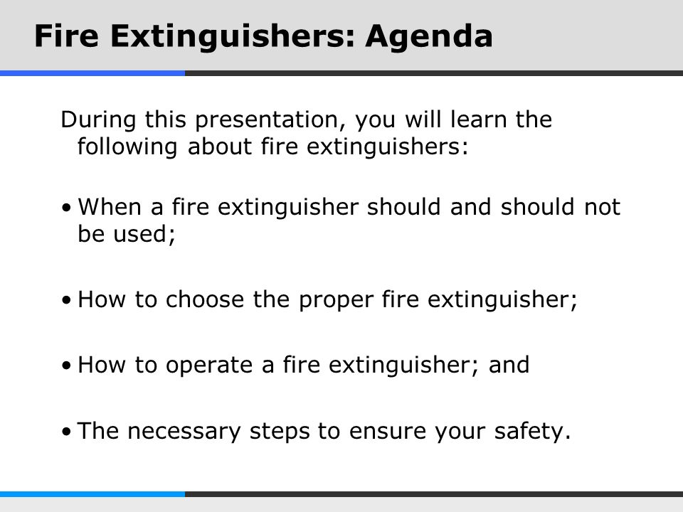 Fire Extinguishers: Agenda