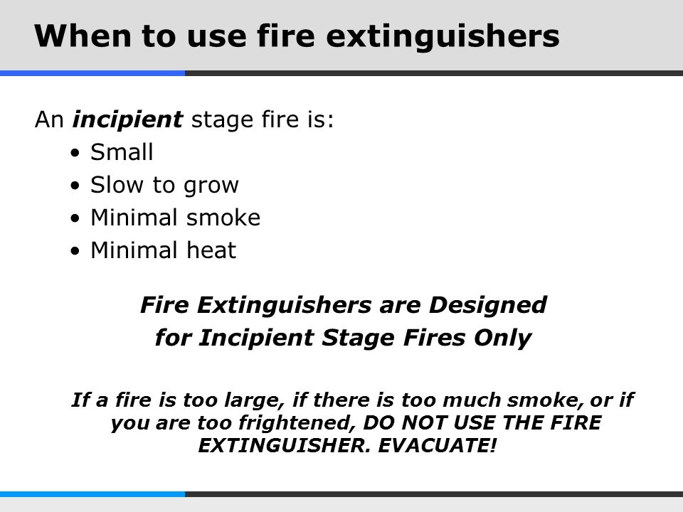 When to use fire extinguishers
