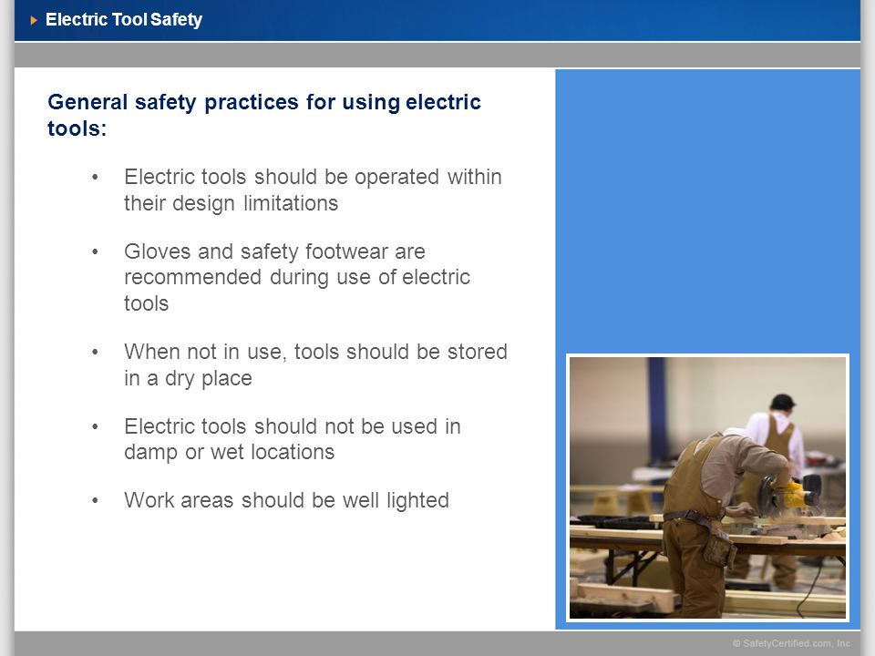 General safety practices for using electric tools: