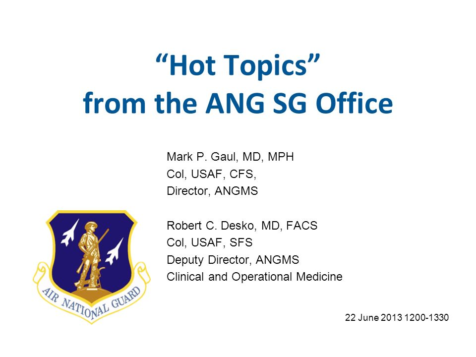 Hot Topics from the ANG SG Office