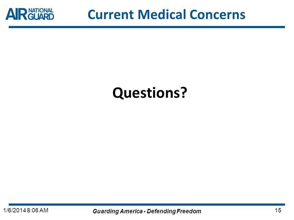 Current Medical Concerns