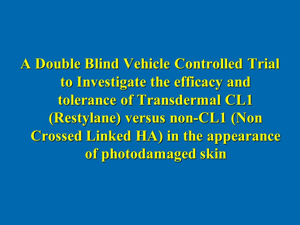 A Double Blind Vehicle Controlled Trial to Investigate the efficacy and tolerance of Transdermal CL1 (Restylane) versus non-CL1 (Non Crossed Linked HA) in the appearance of photodamaged skin