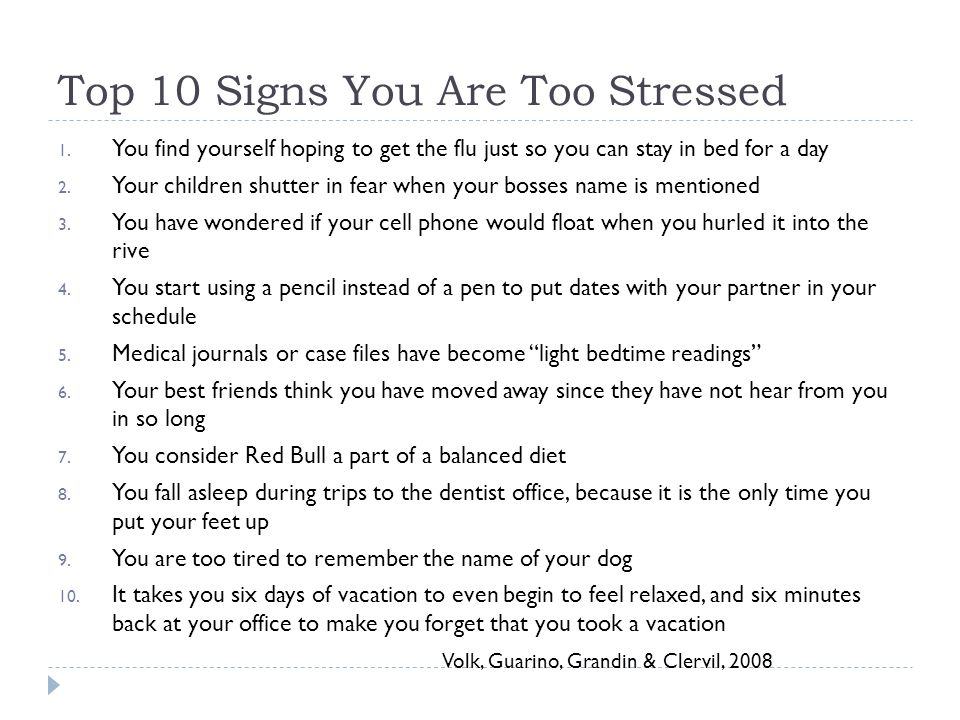 Top 10 Signs You Are Too Stressed