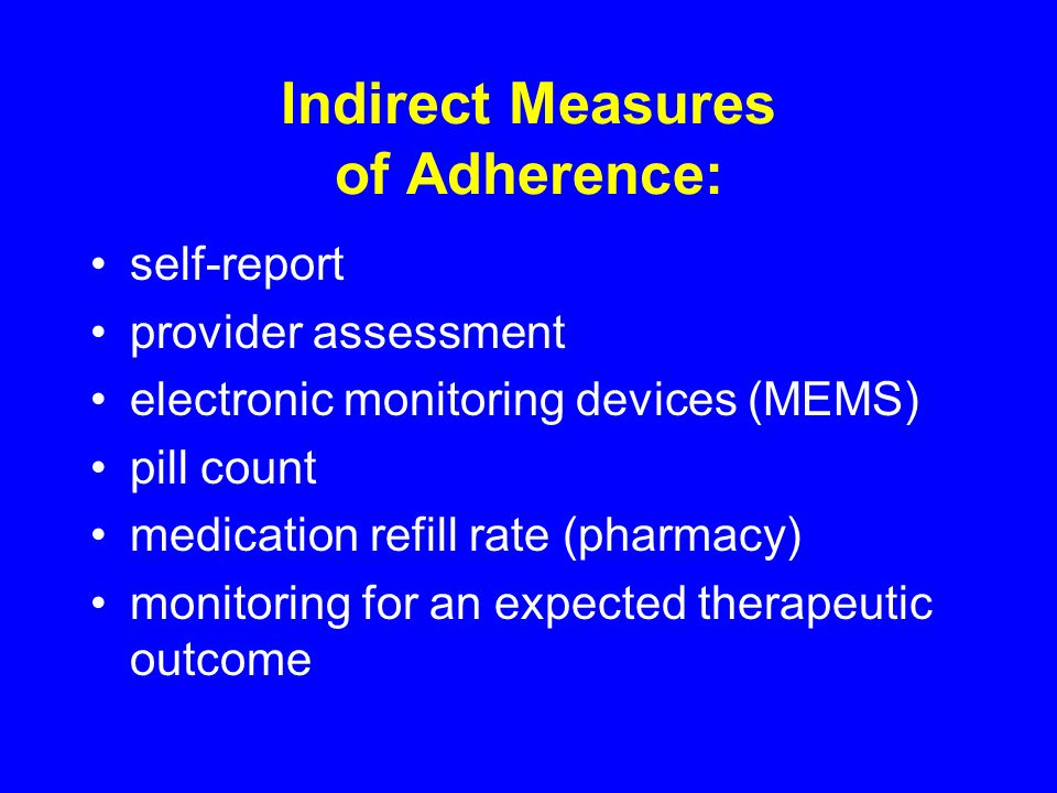 Indirect Measures of Adherence: