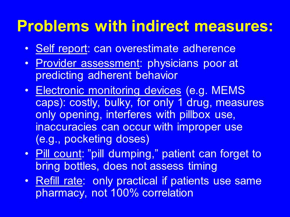 Problems with indirect measures: