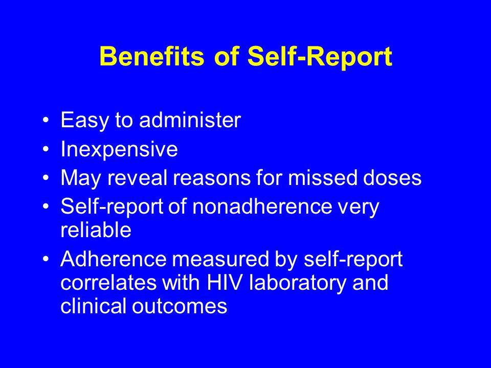 Benefits of Self-Report