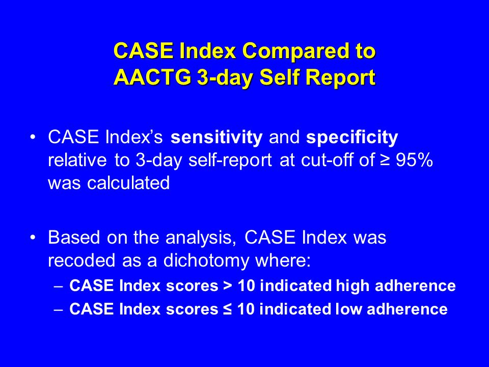 CASE Index Compared to AACTG 3-day Self Report