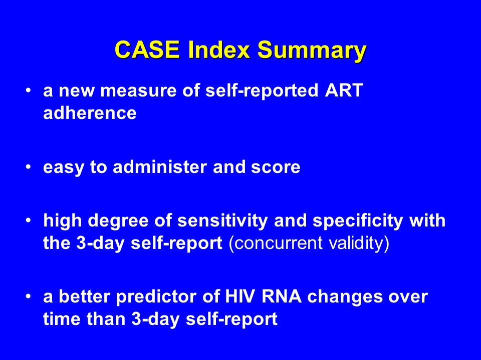 CASE Index Summary a new measure of self-reported ART adherence