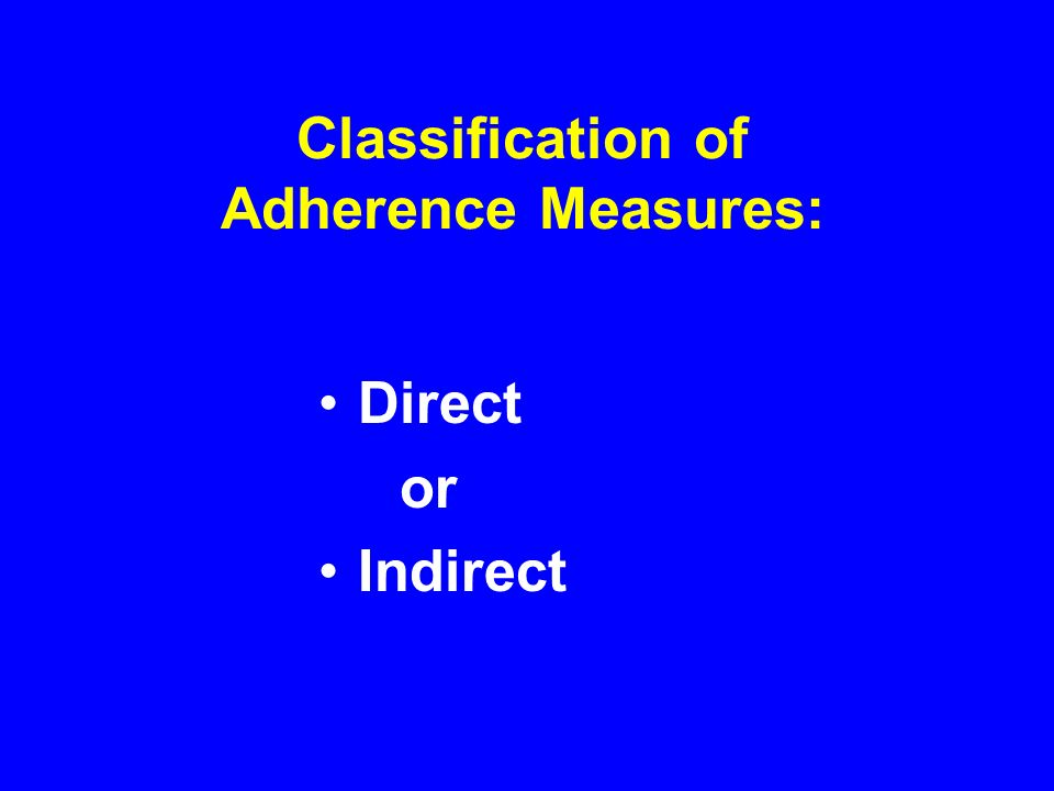 Classification of Adherence Measures: