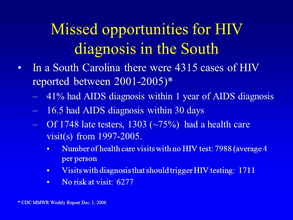 Missed opportunities for HIV diagnosis in the South