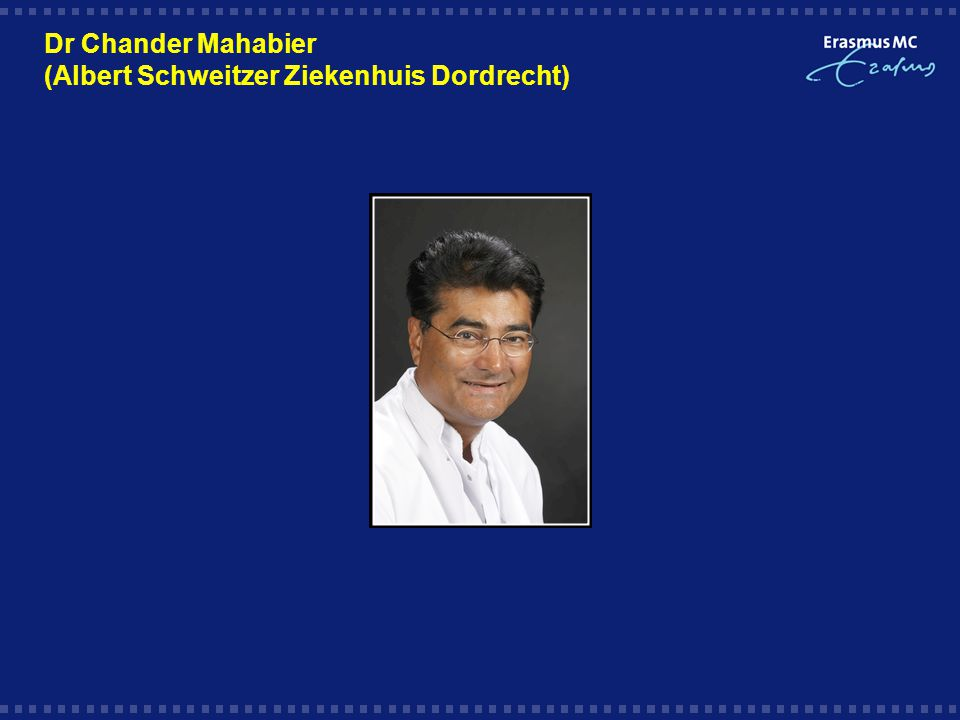 Dr Chander Mahabier (Albert Schweitzer Ziekenhuis Dordrecht)