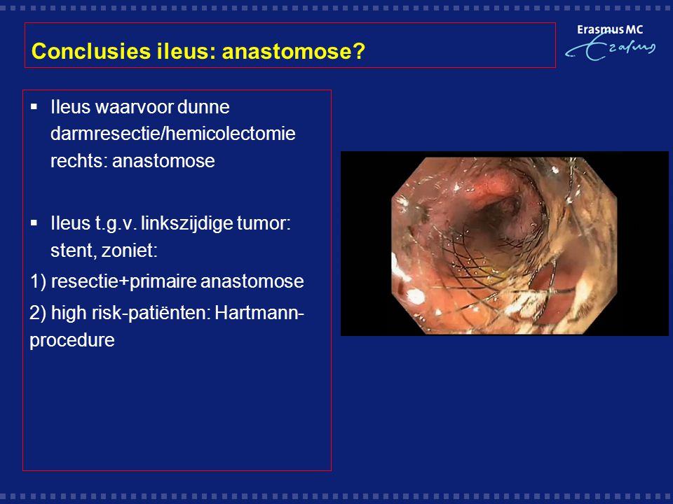 Conclusies ileus: anastomose