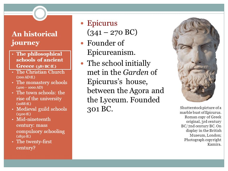 Founder of Epicureanism.