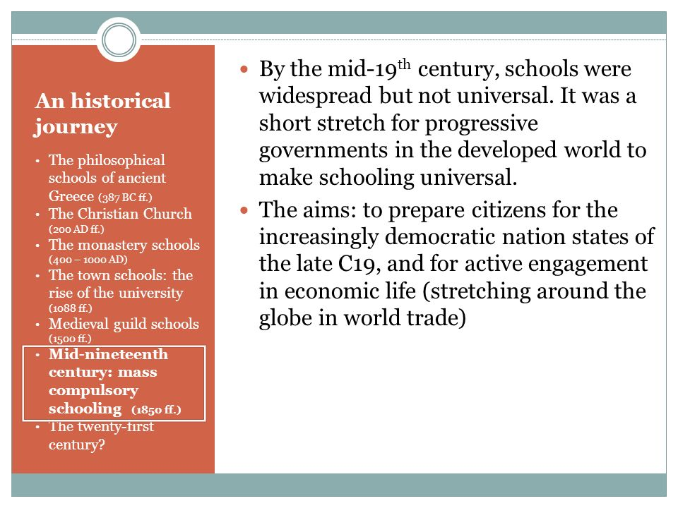 By the mid-19th century, schools were widespread but not universal