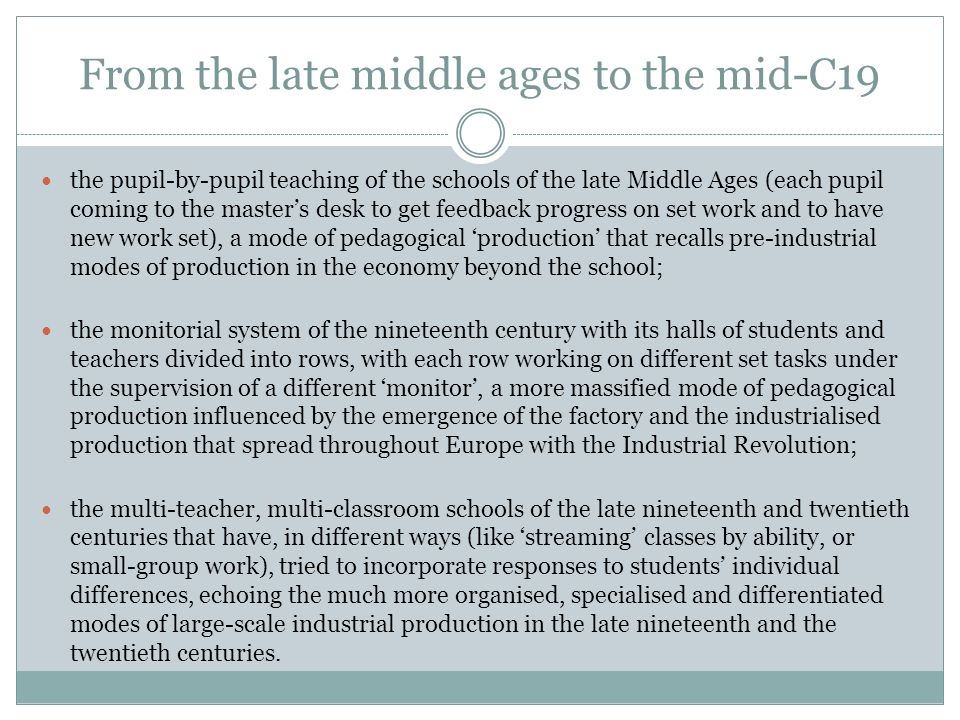From the late middle ages to the mid-C19