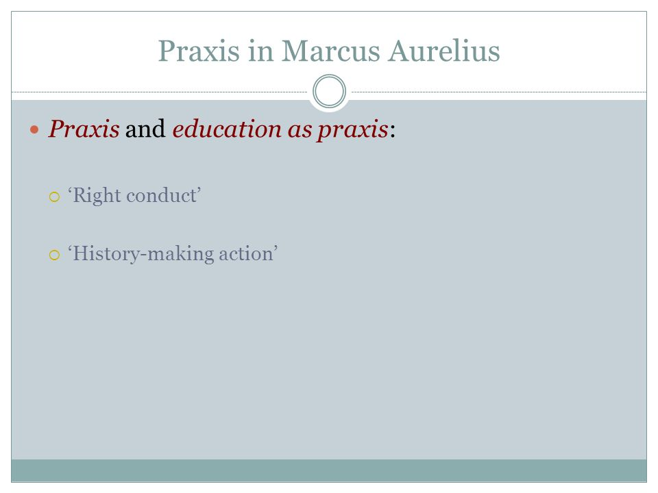 Praxis in Marcus Aurelius