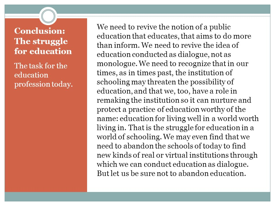 Conclusion: The struggle for education