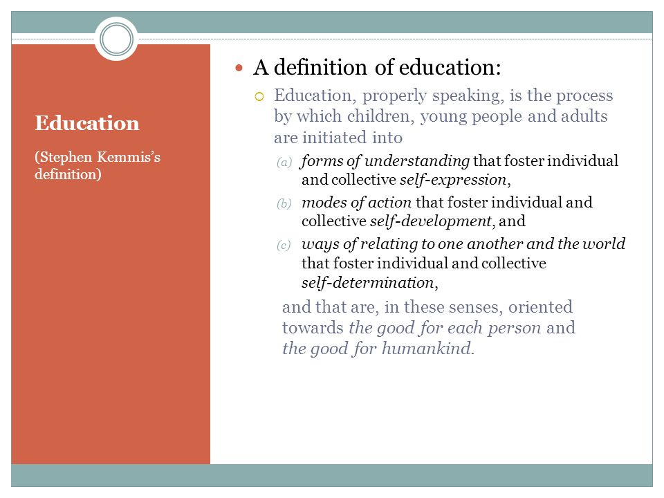 A definition of education: