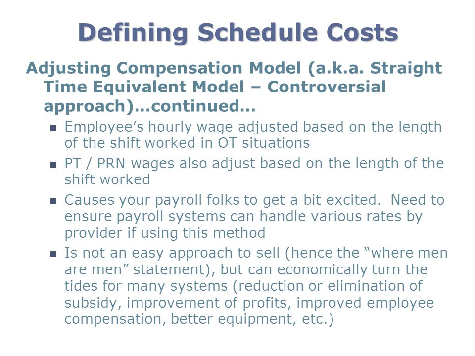 Defining Schedule Costs