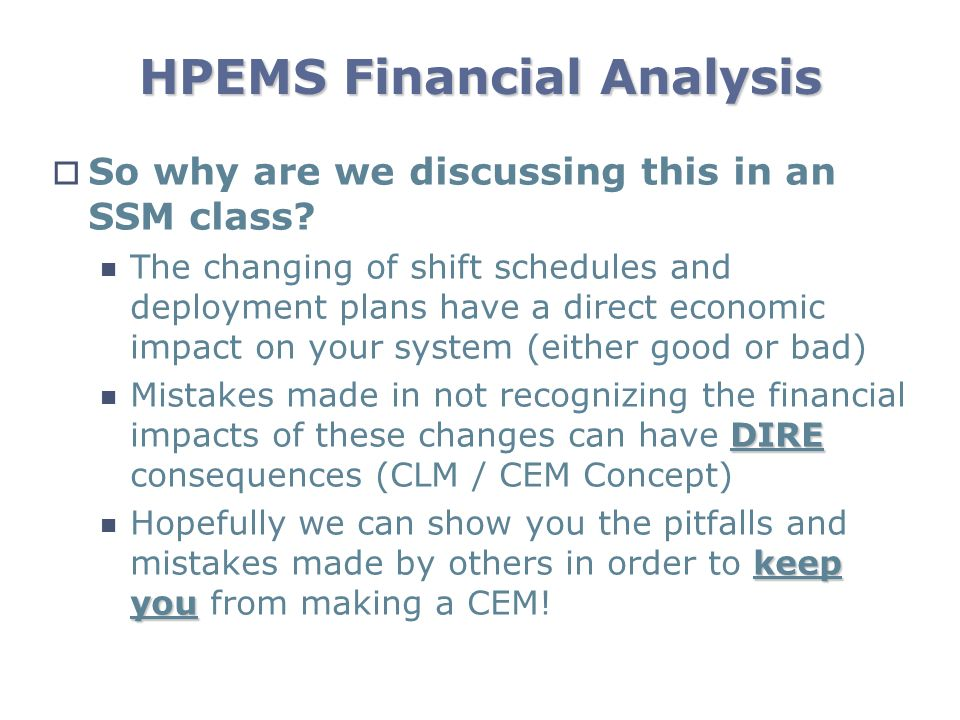 HPEMS Financial Analysis