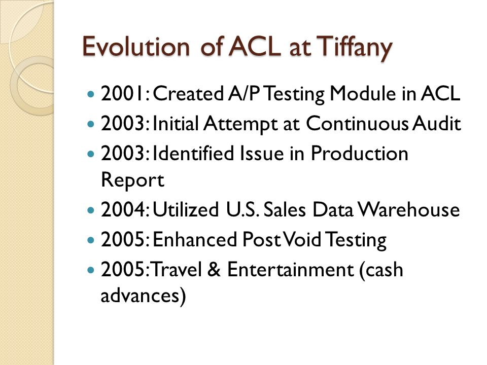 Evolution of ACL at Tiffany