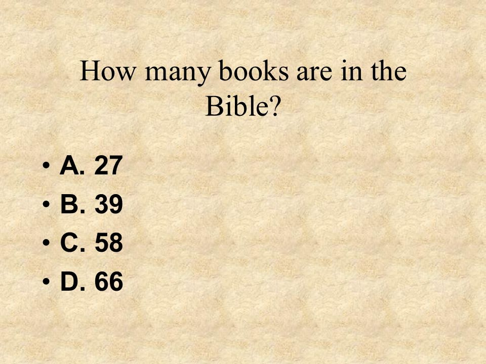 How many books are in the Bible