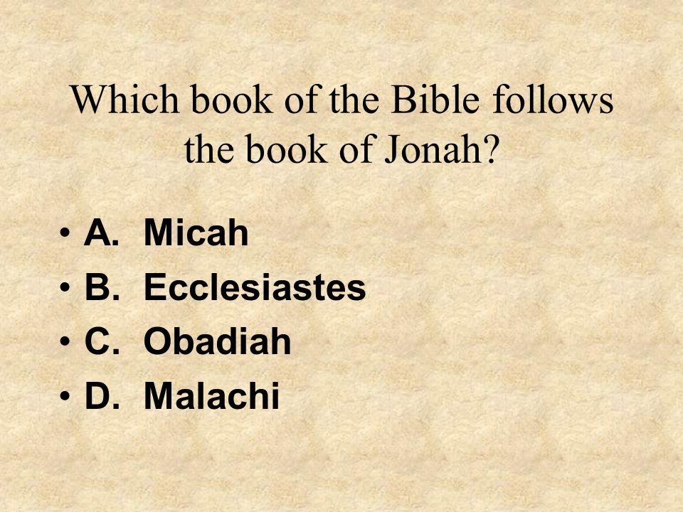 Which book of the Bible follows the book of Jonah