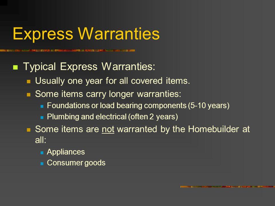 Express Warranties Typical Express Warranties: