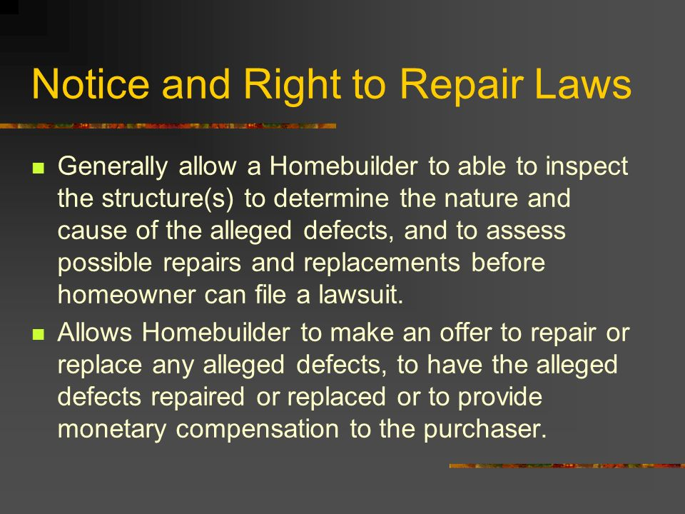 Notice and Right to Repair Laws