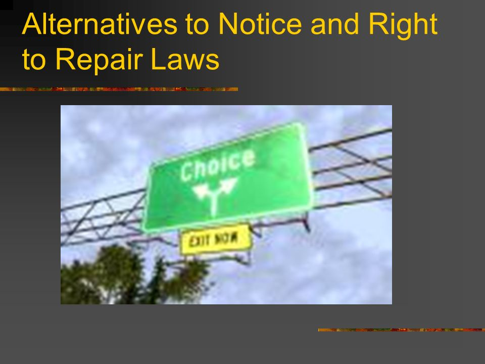 Alternatives to Notice and Right to Repair Laws