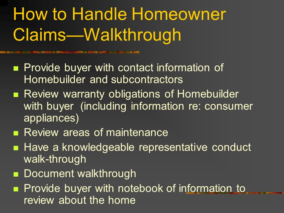 How to Handle Homeowner Claims—Walkthrough