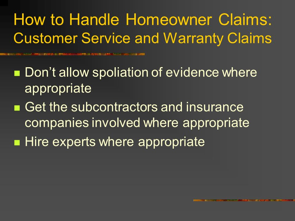 How to Handle Homeowner Claims: Customer Service and Warranty Claims