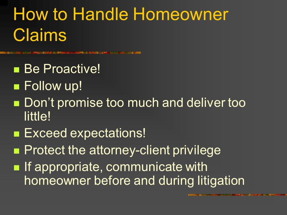 How to Handle Homeowner Claims