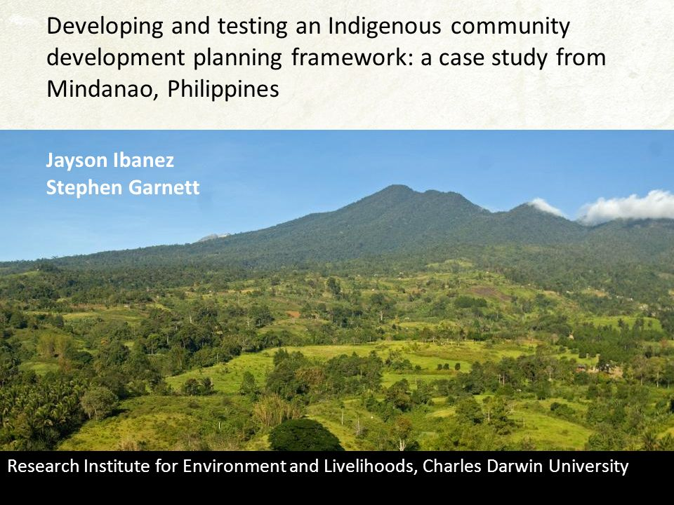 Developing and testing an Indigenous community development planning framework: a case study from Mindanao, Philippines