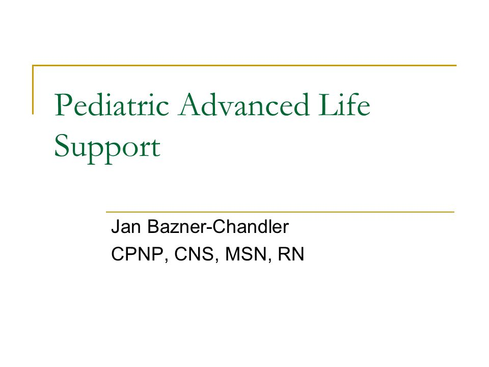 pediatric advanced life support ppt video online download rh slideplayer com 2011 PALS Provider Card Pals Manual New Edition