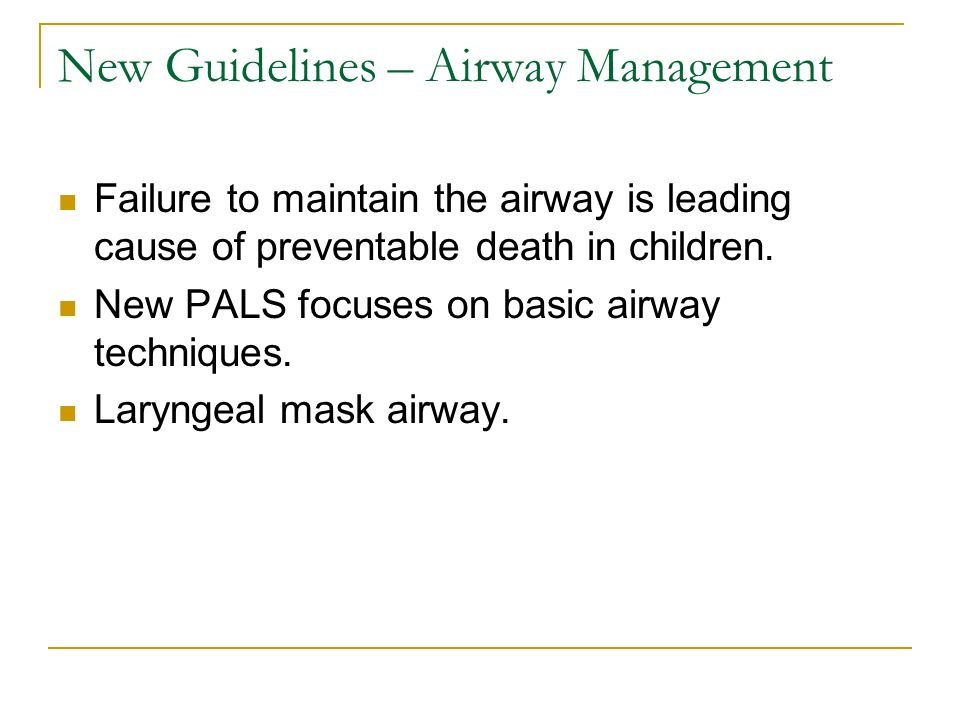 New Guidelines – Airway Management