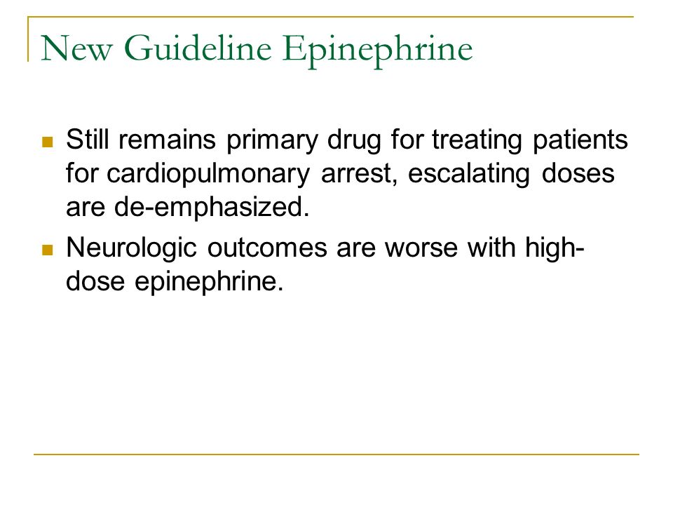 New Guideline Epinephrine