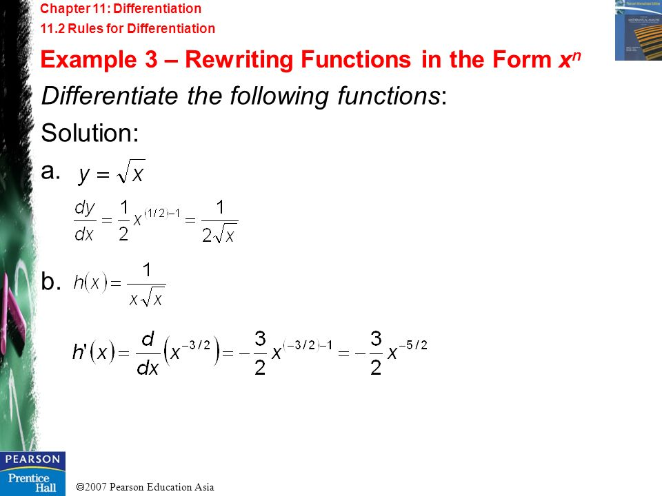 Differentiate the following functions: Solution: a.