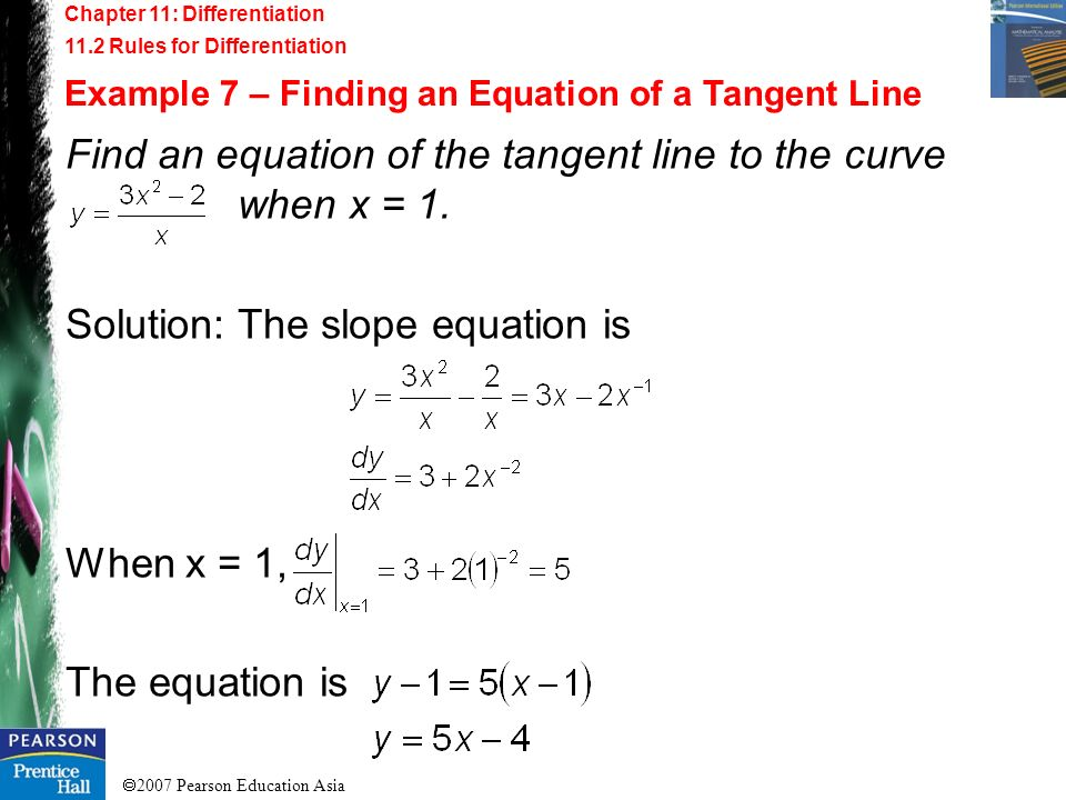 Find an equation of the tangent line to the curve when x = 1.