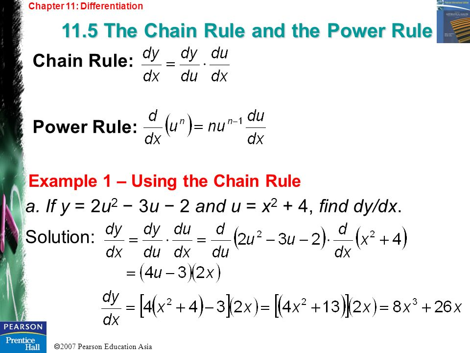 11.5 The Chain Rule and the Power Rule
