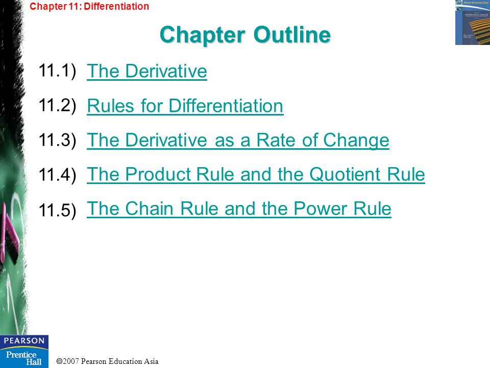 Chapter Outline The Derivative Rules for Differentiation